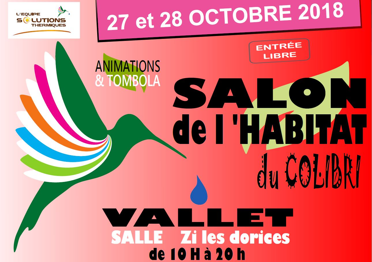 Salon de l'Habitat du Colibri les 27 et 28 octobre 2018 à Vallet